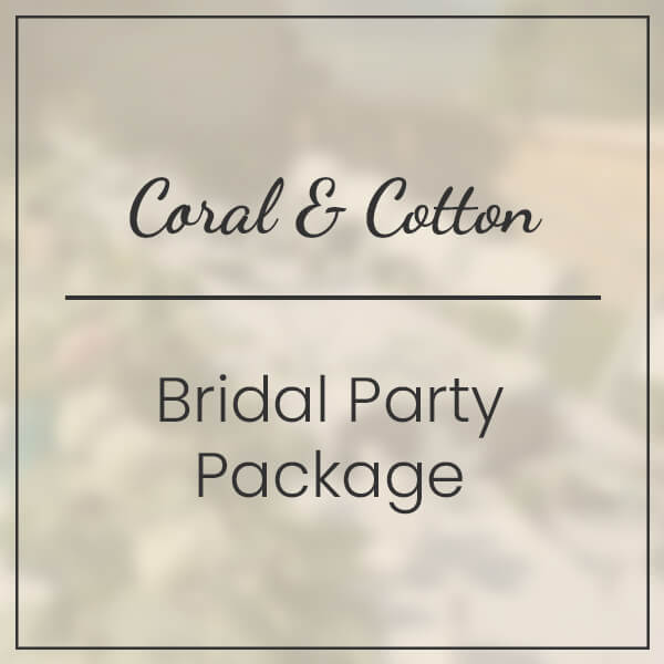 Coral & Cotton Bridal Party Package