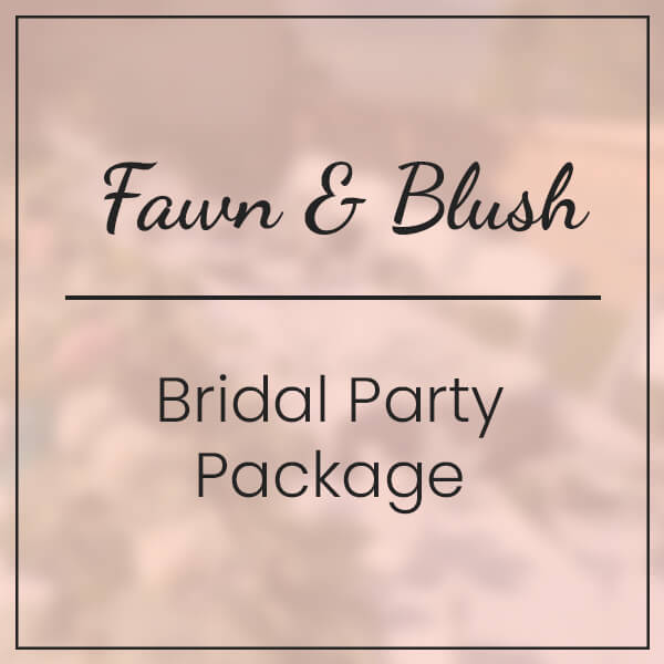 Fawn & Blush Bridal Party Package