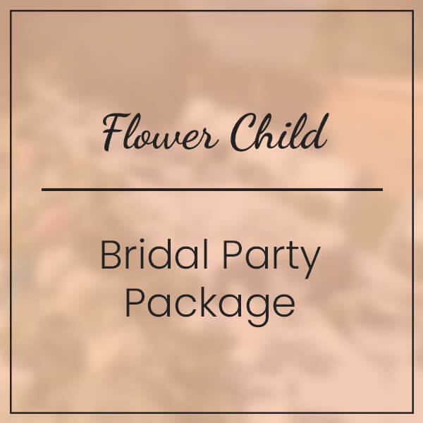 Flower Child Bridal Party Package